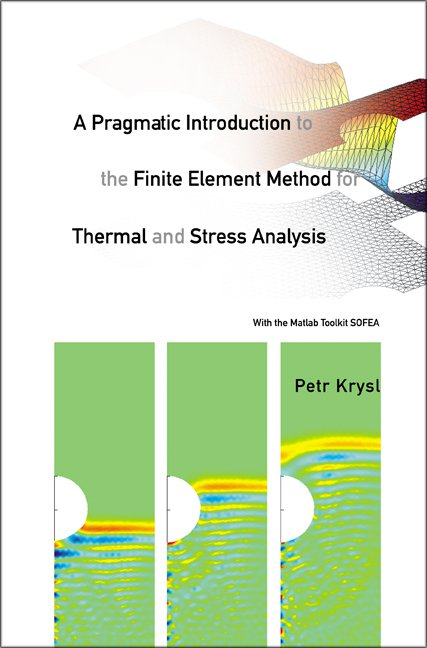 A Pragmatic Introduction to the Finite Element Method for Thermal