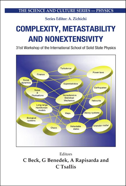 Complexity, metastability and nonextensivity: Proceedings Erice, 2004